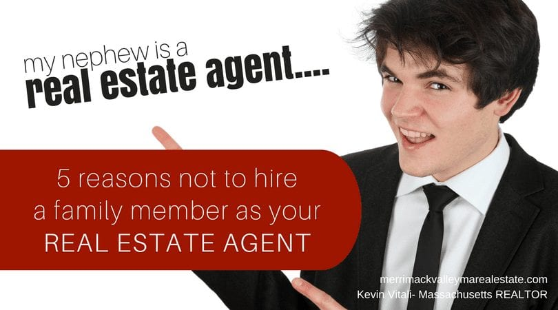 hiring a family member as your real estate agent