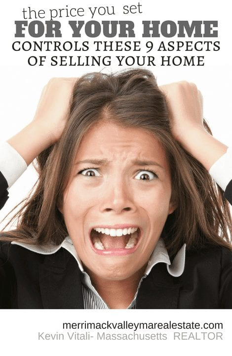 The price you set for your home determines 9 aspects of home selling